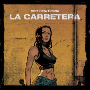 Riot Pata Negra-La Carretera-Cover